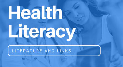 A Brief Overview of Health Literacy Resources